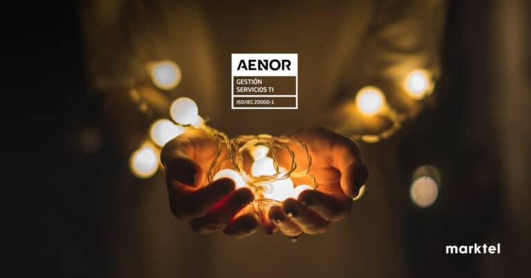 Aenor ha concedido a Marktel el sello de la norma ISO 20000